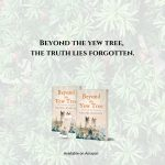 Read an extract of Beyond the Yew Tree